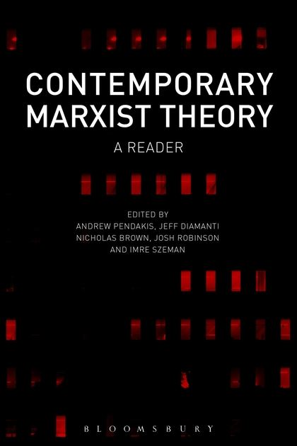 Contemporary Marxist Theory: A Reader