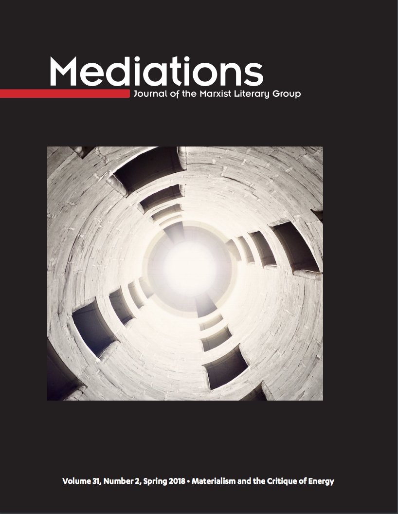 "Special Issue of Mediations on ""Materialism and the Critique of Energy"""