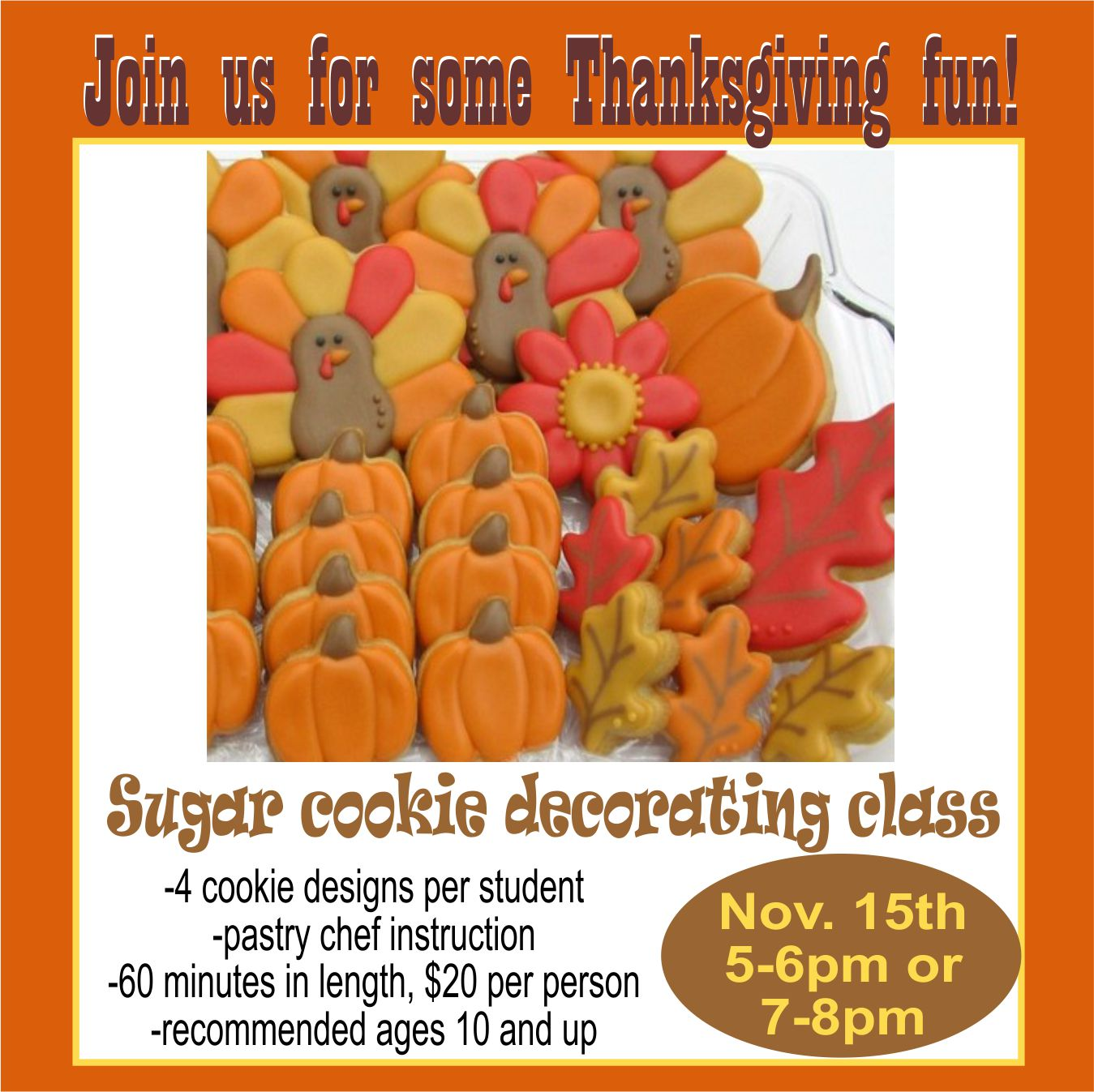 Thanksgiving cookie decorating class flyer.jpg