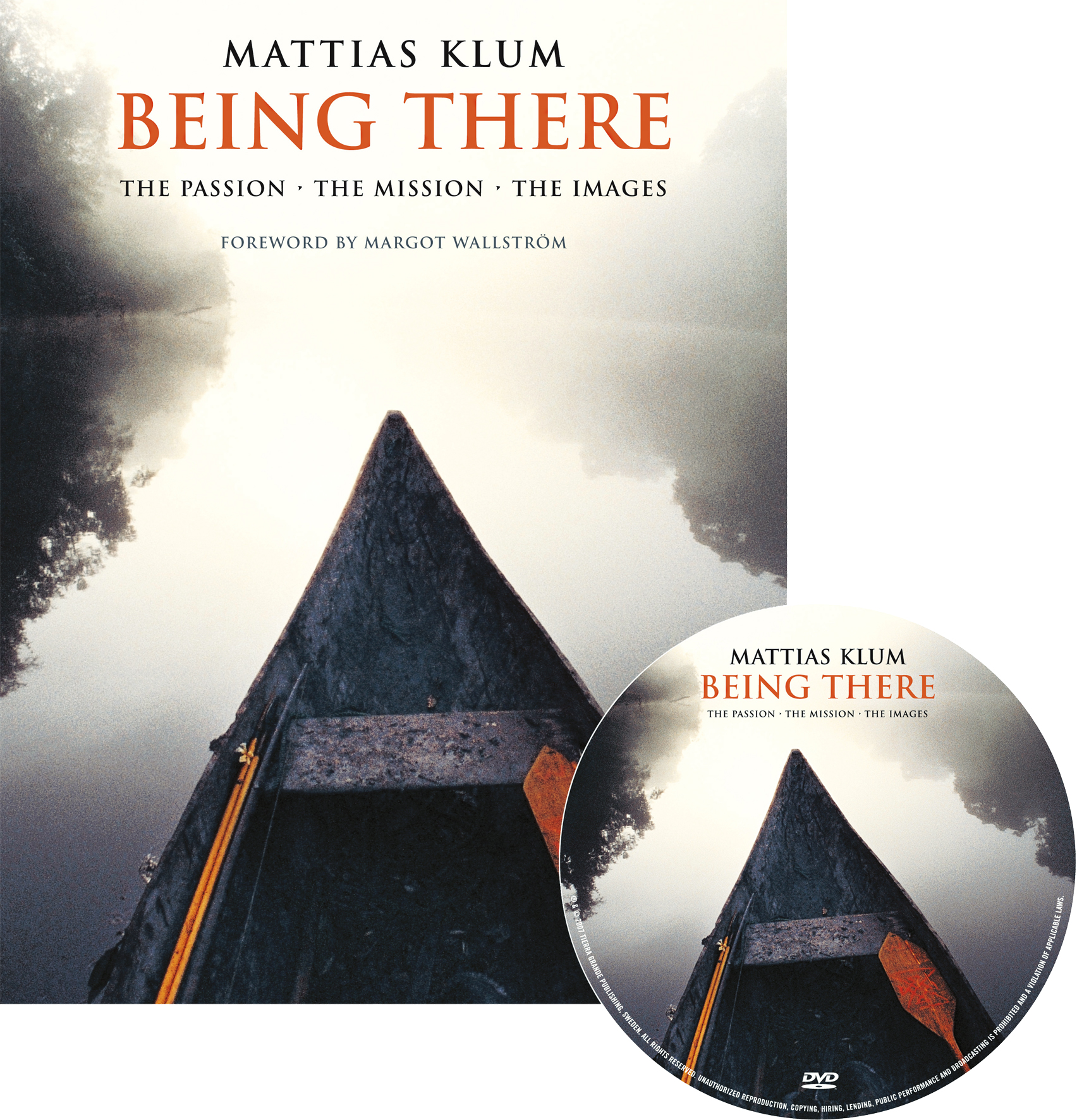 Being There, 2007
