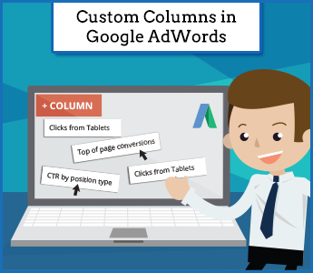 Custom Columns in Google AdWords