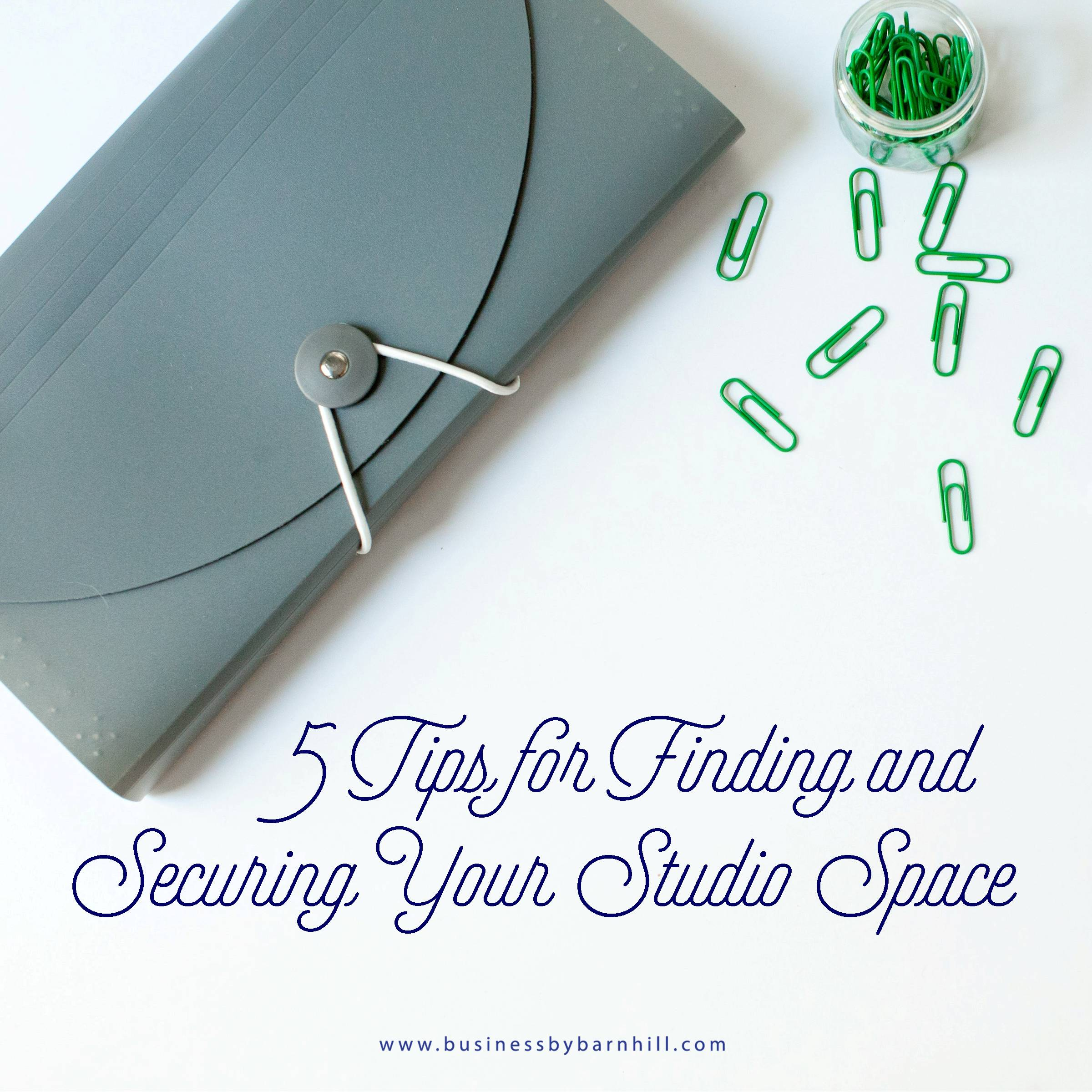 business by barnhill 5 tips for finding studio space.jpg