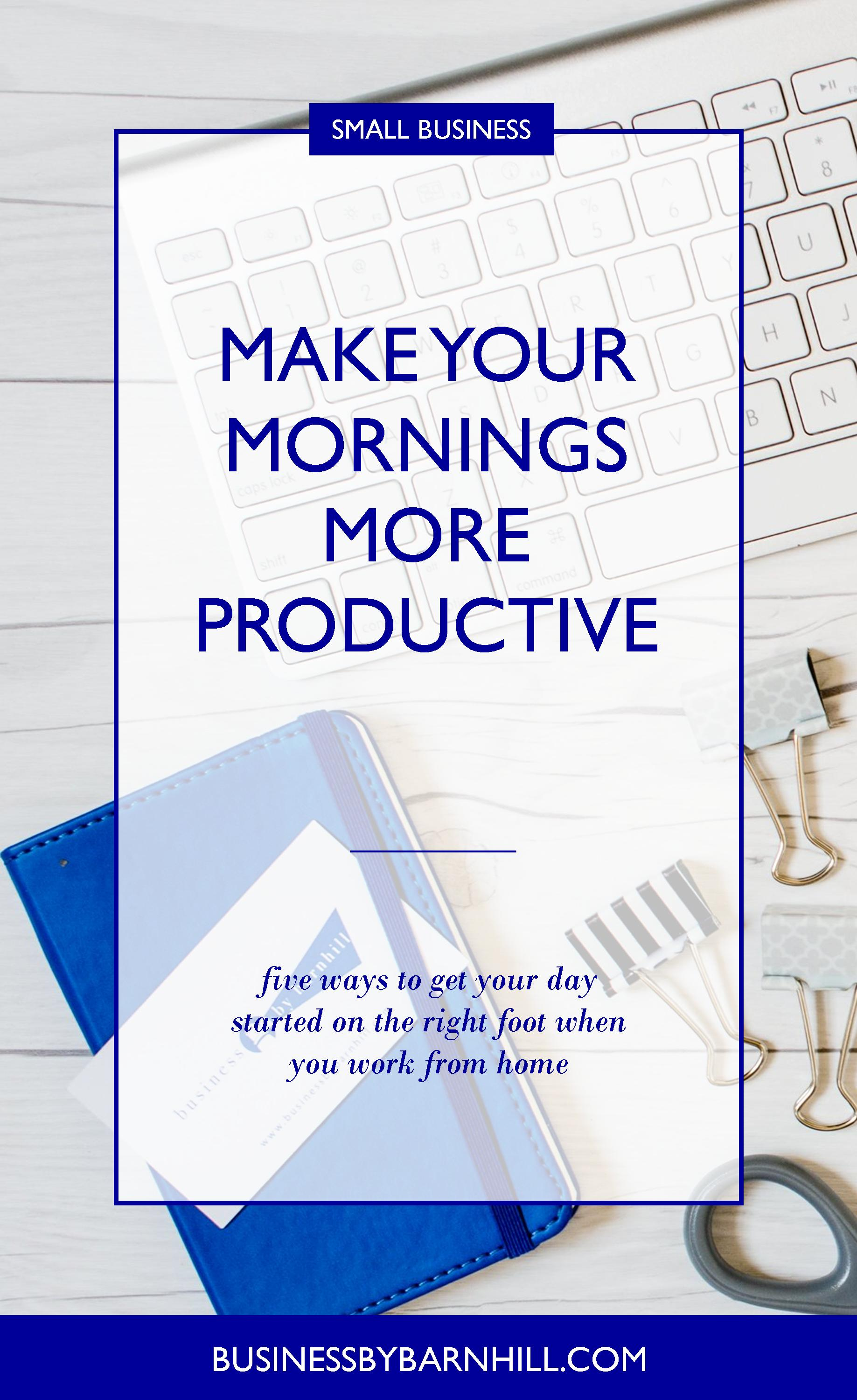 business by barnhill pinterest make your morning more productive 2.jpg