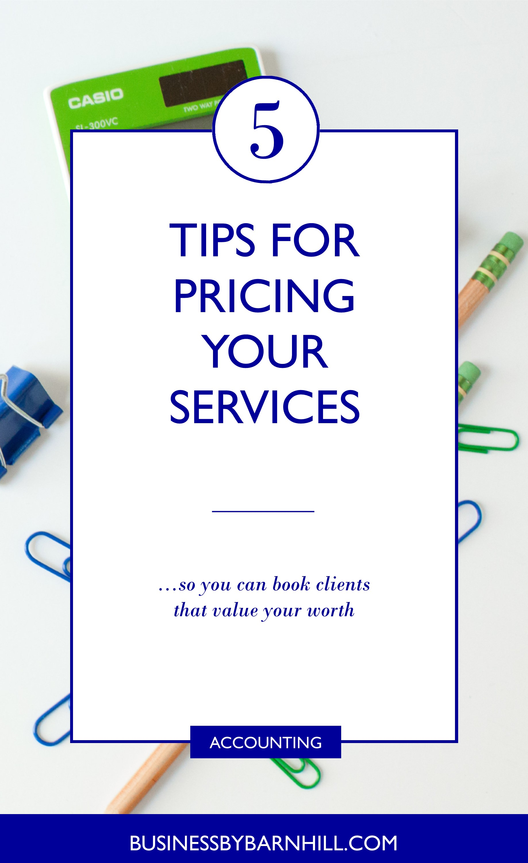 business by barnhill pinterest 5 tips for pricing your services.jpg