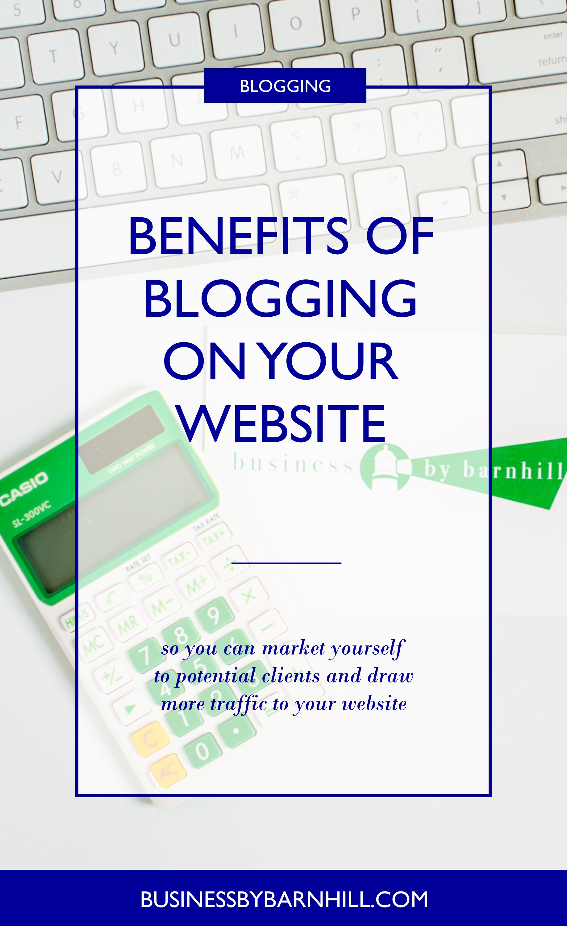 business by barnhill pinterest benefits of blogging on your website 2.jpg