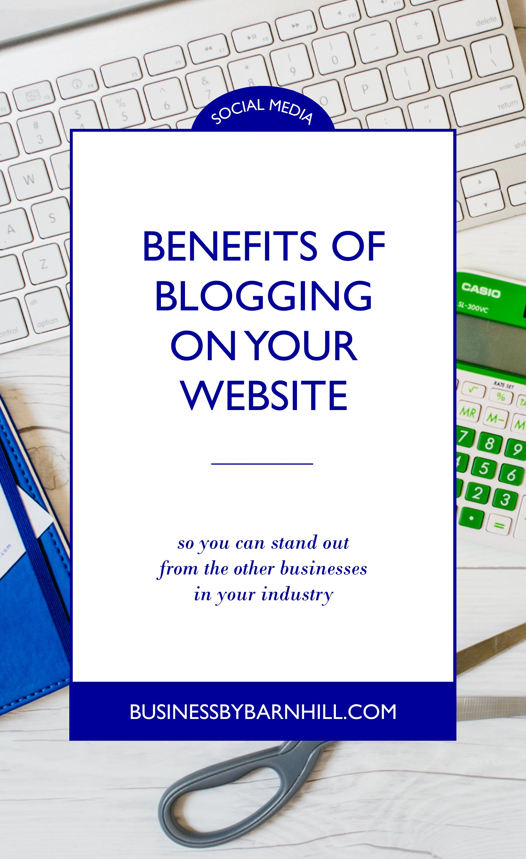 business by barnhill pinterest benefits of blogging on your website.jpg