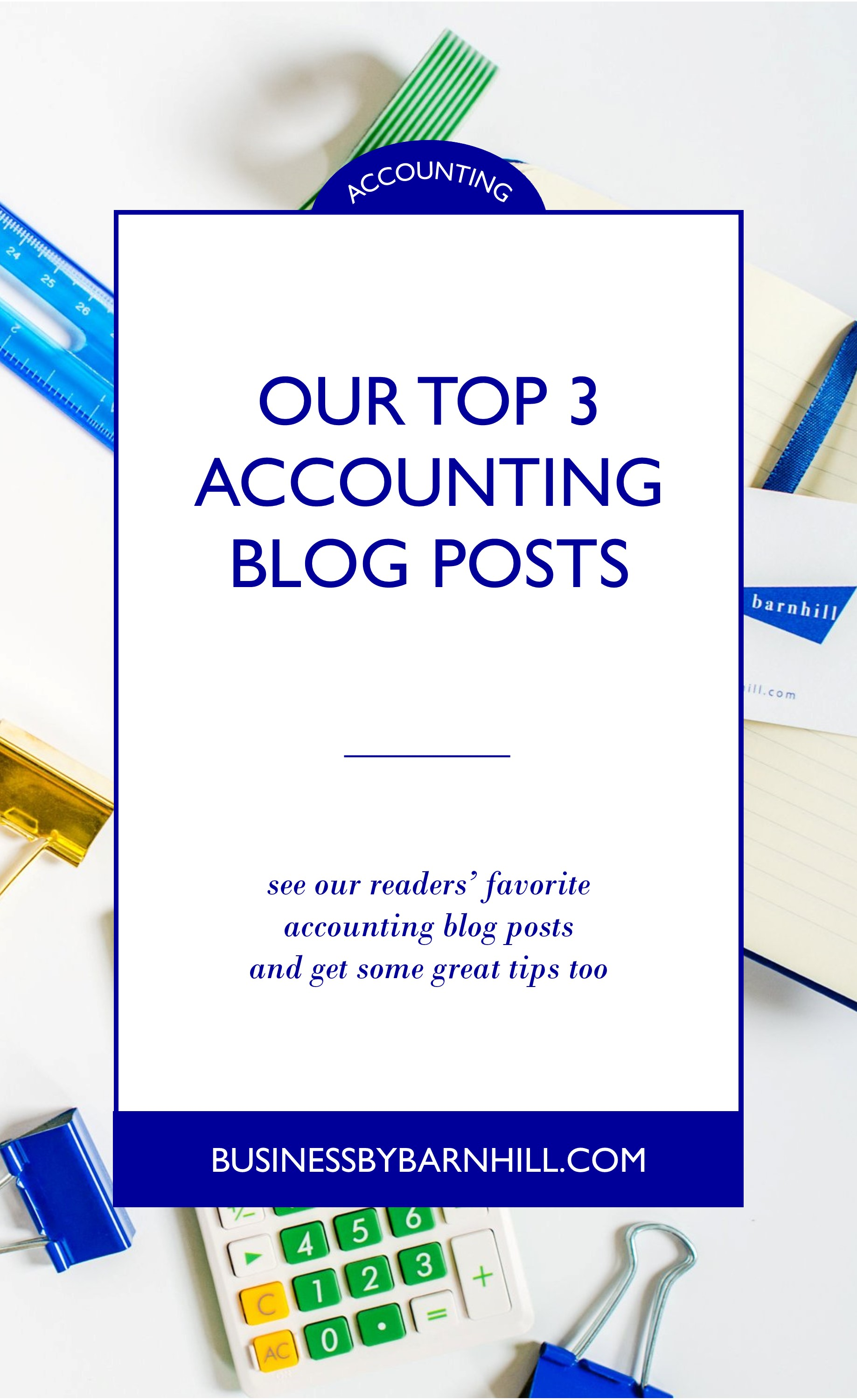business by barnhill pinterest our top 3 accounting blog posts.jpg