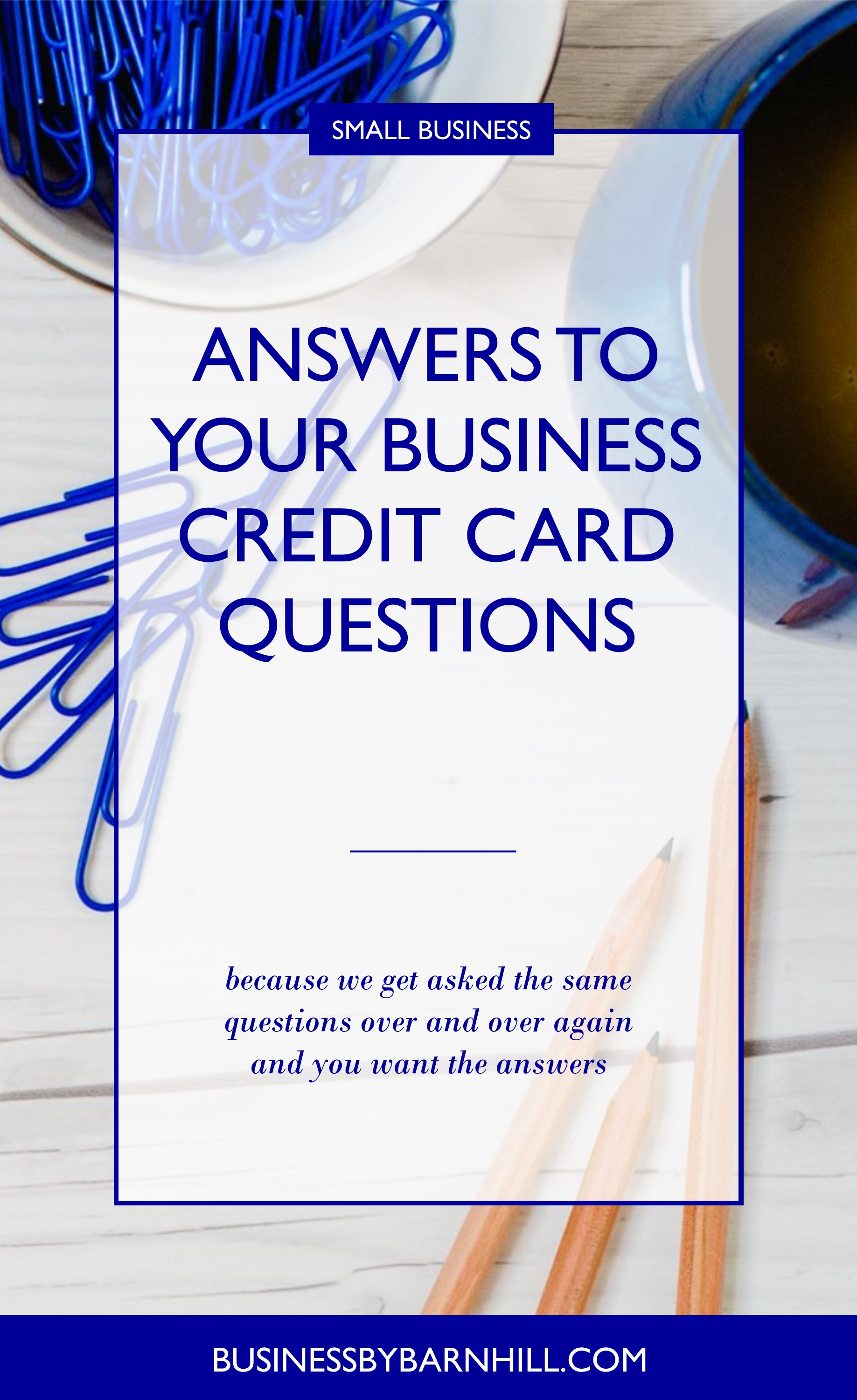 business by barnhill pinterest answers to your business credit card questions 1.jpg