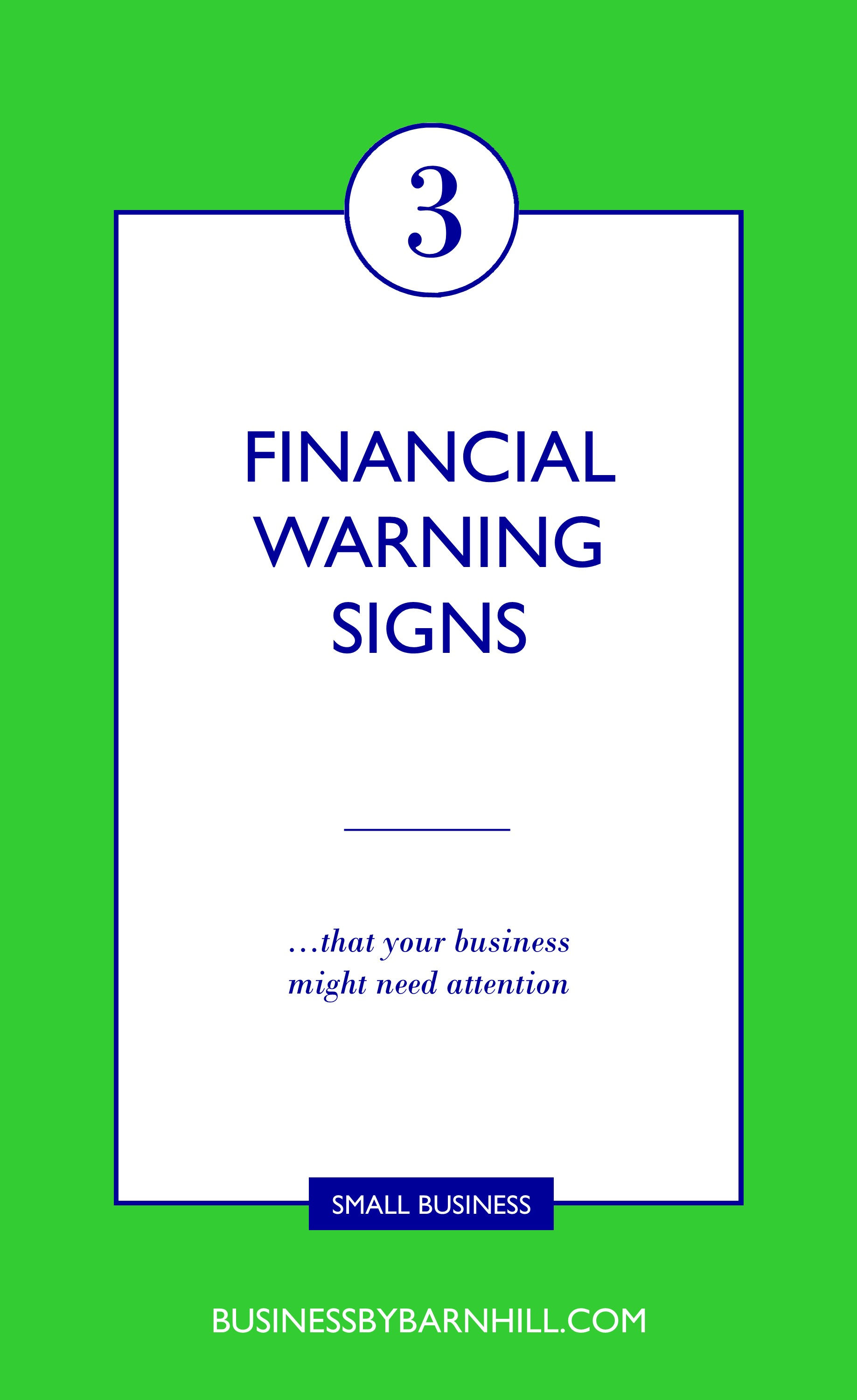 business by barnhill pinterest 3 financial warning signs that your business may need your attention.jpg