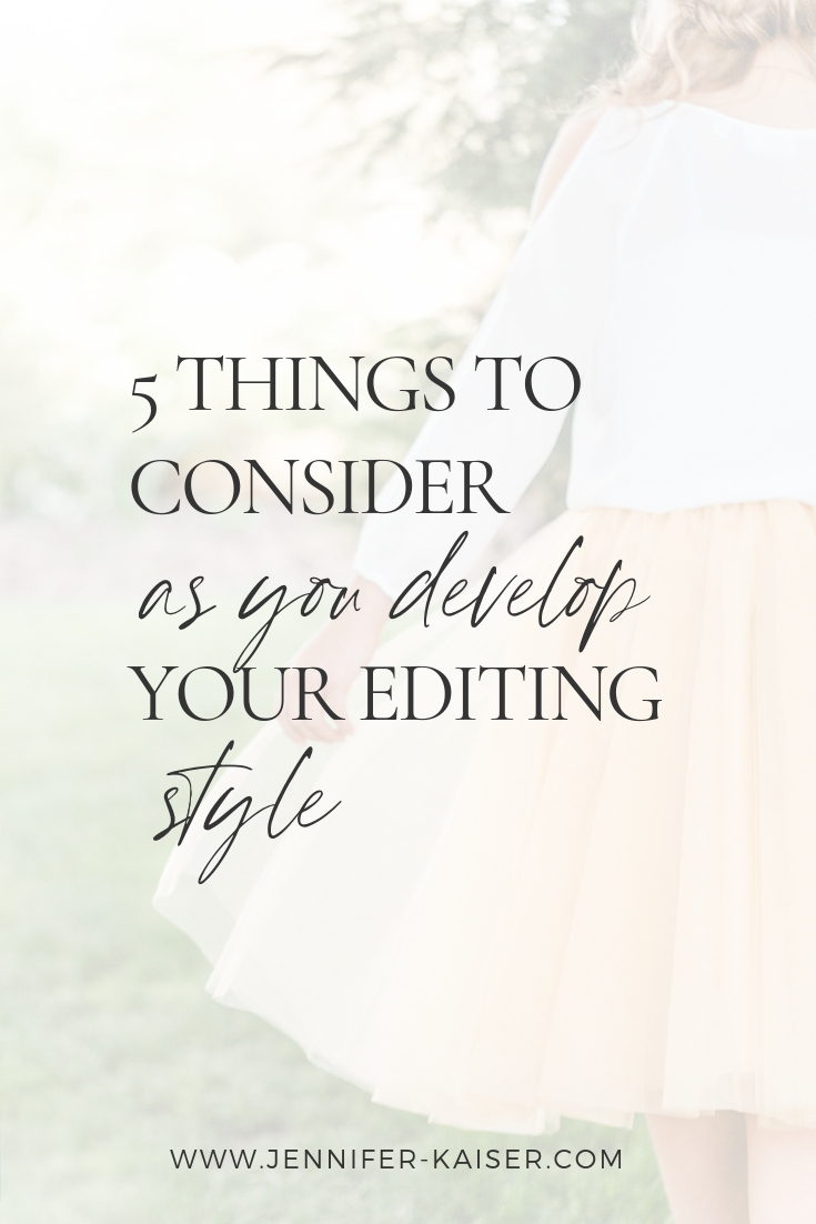 how to develop an editing style that fits your brand and ideal client