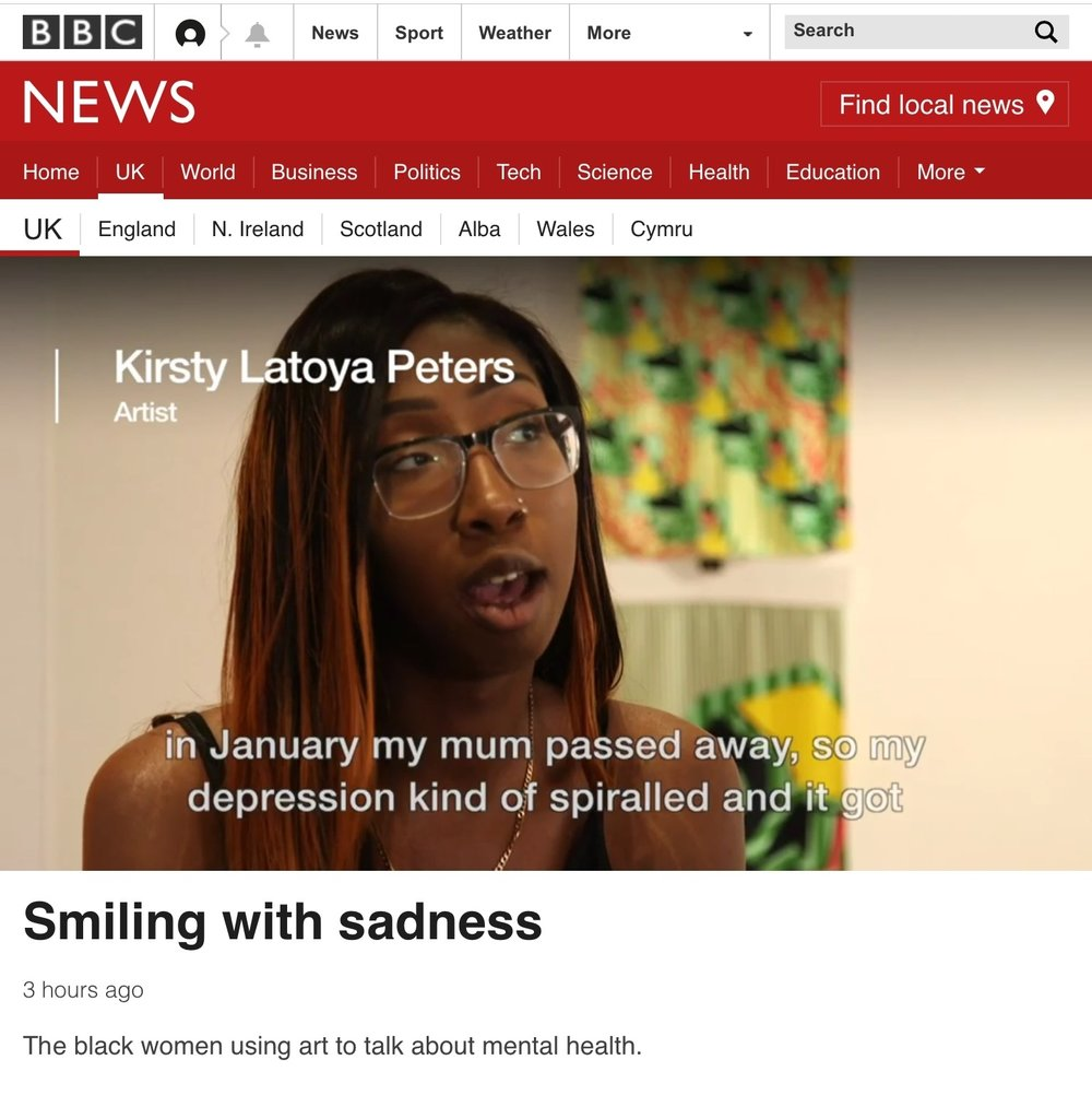 BBC INTERVIEW ONLINE - I took part in the exhibItion Unmasked Women- which explored mental health in black women. The BBC then wanted to discuss some of our thoughts on mental health and our own stories. click on the image or here to watch.
