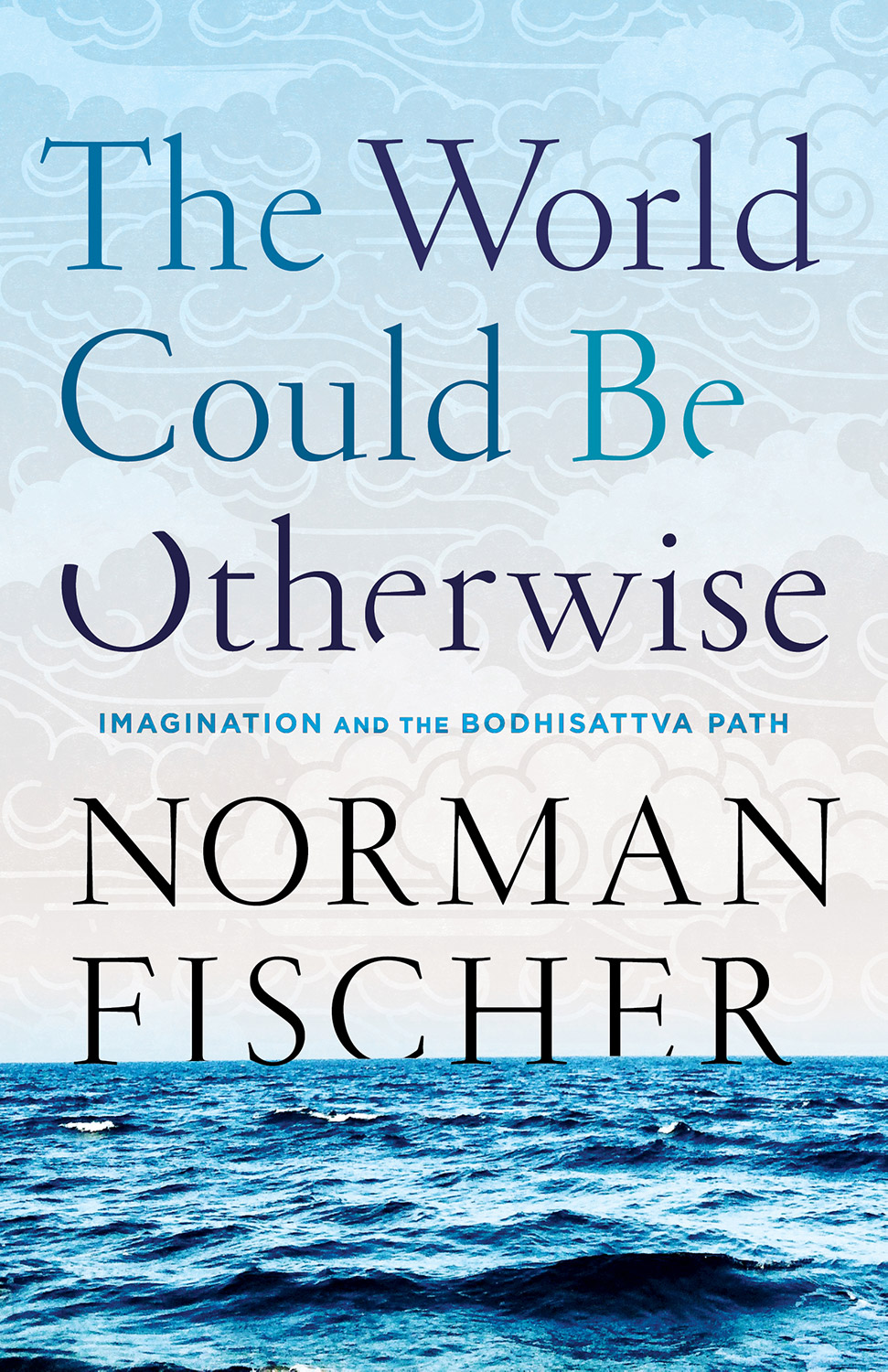 norman-fischer-world-could-be-otherwise.jpg