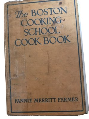 Fannie Farmer's Boston Cooking School Cookbook