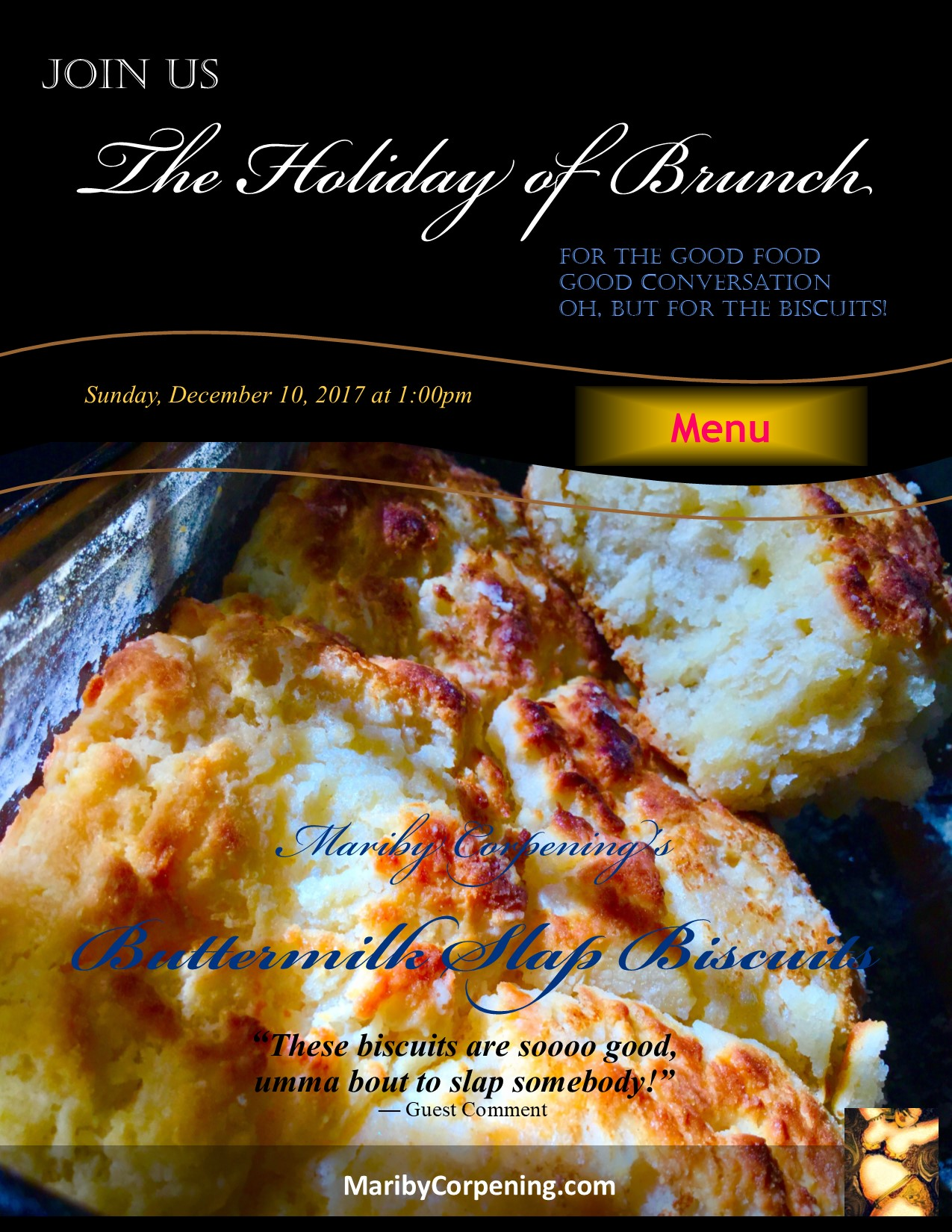 Featuring A Full Brunch Menu With Mariby Corpening's Infamous Buttermilk Slap Biscuits!