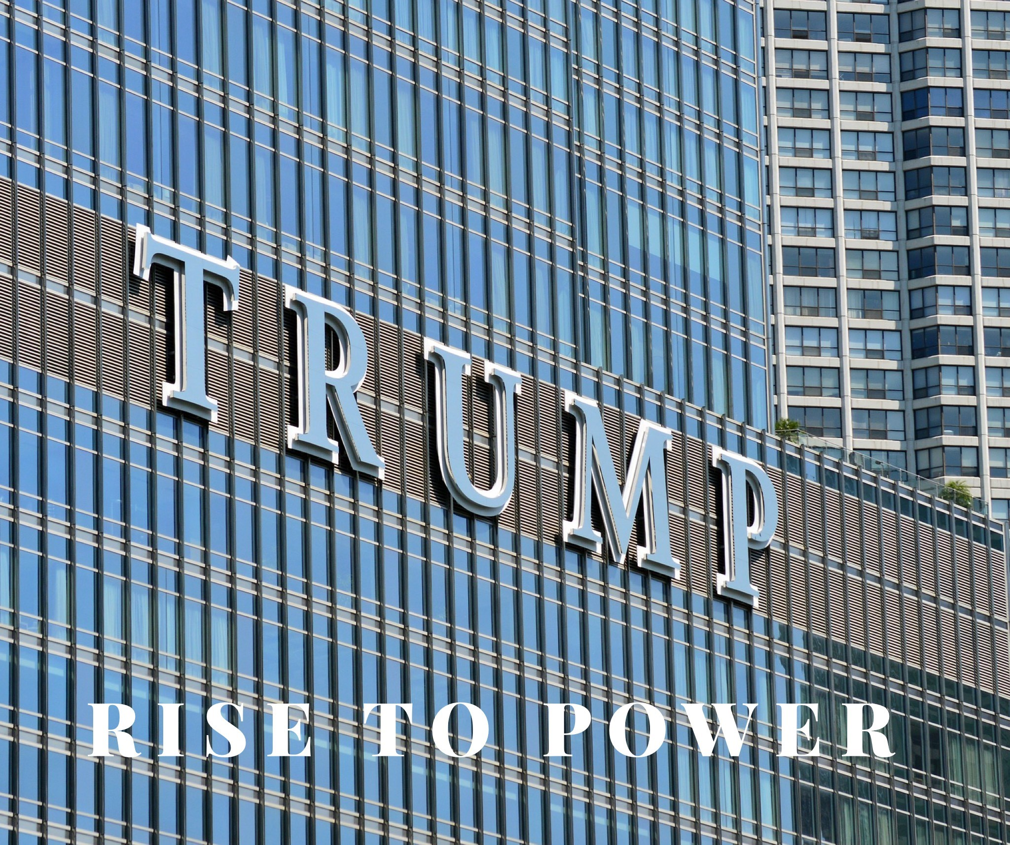 Trump rise to power