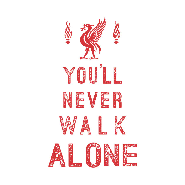 never walk alone.jpg