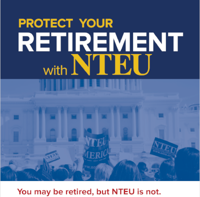 Thinking of retiring? Join NTEU for less than $50 a year!  Read more here .