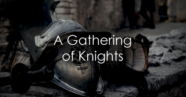 A Gathering of Knights.jpg