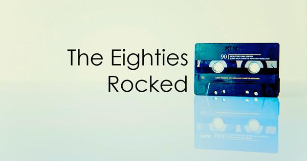 The_80s_Rocked-new.jpg