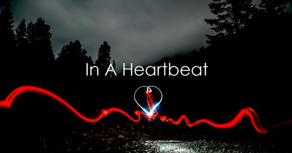 in a heartbeat.jpg