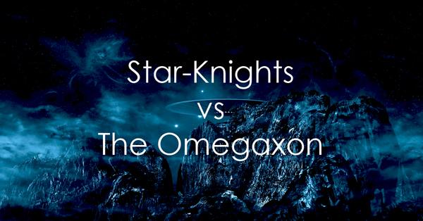 Star-Knights vs Omegaxon.jpg