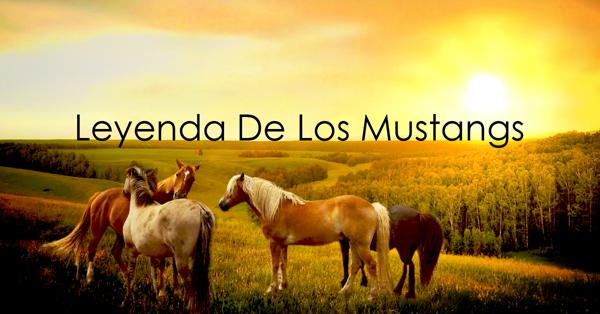 Leyenda de los Mustangs.jpg