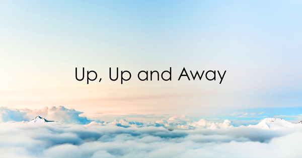 up up and away.jpg
