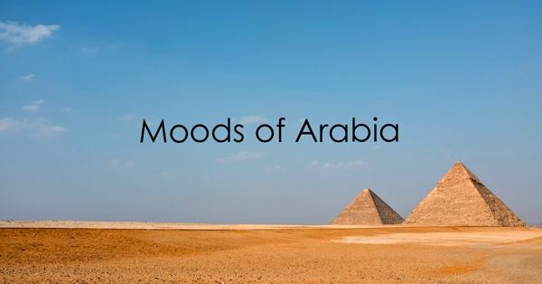 moods of arabia.jpg