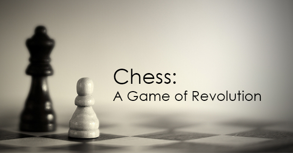 Chess-A game of Revolution.jpg