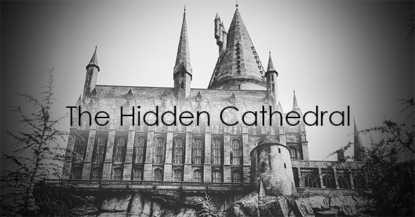 The Hidden Cathedral.jpg