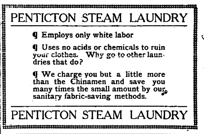 1915 06_03 Penticton Steam Laundry employs ony white labor.jpg