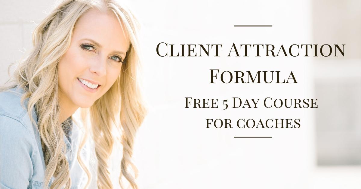 Client Attraction Formula.jpg