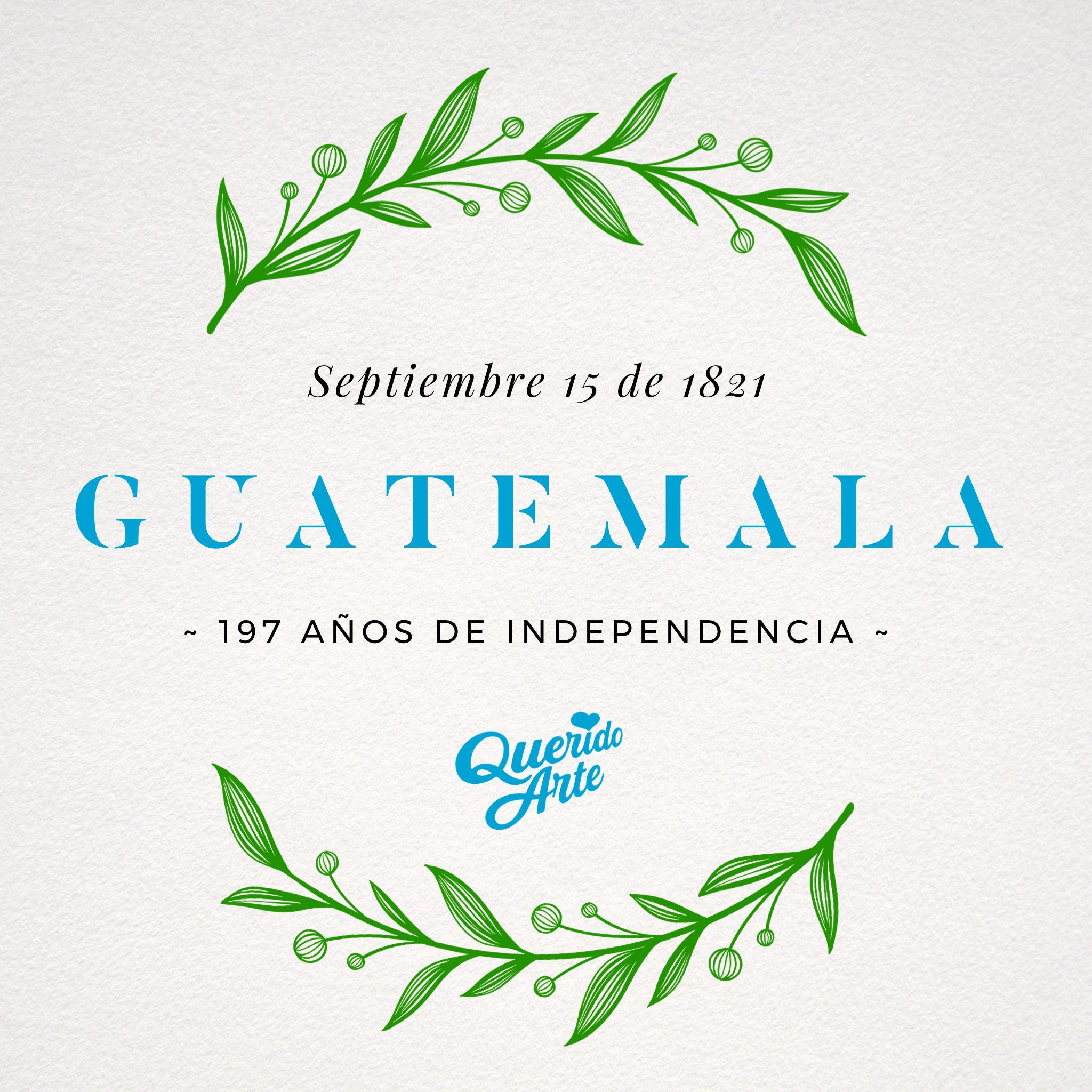 🌿🇬🇹🌿 Con todo nuestro amor y patriotismo cantemos hoy y todos los días: ¡Libre al viento tu hermosa bandera... Guatemala tu nombre inmortal! • 15 de septiembre • Día de la Independencia! 🌿🇬🇹🌿  #Guatemala  #QueridoArte