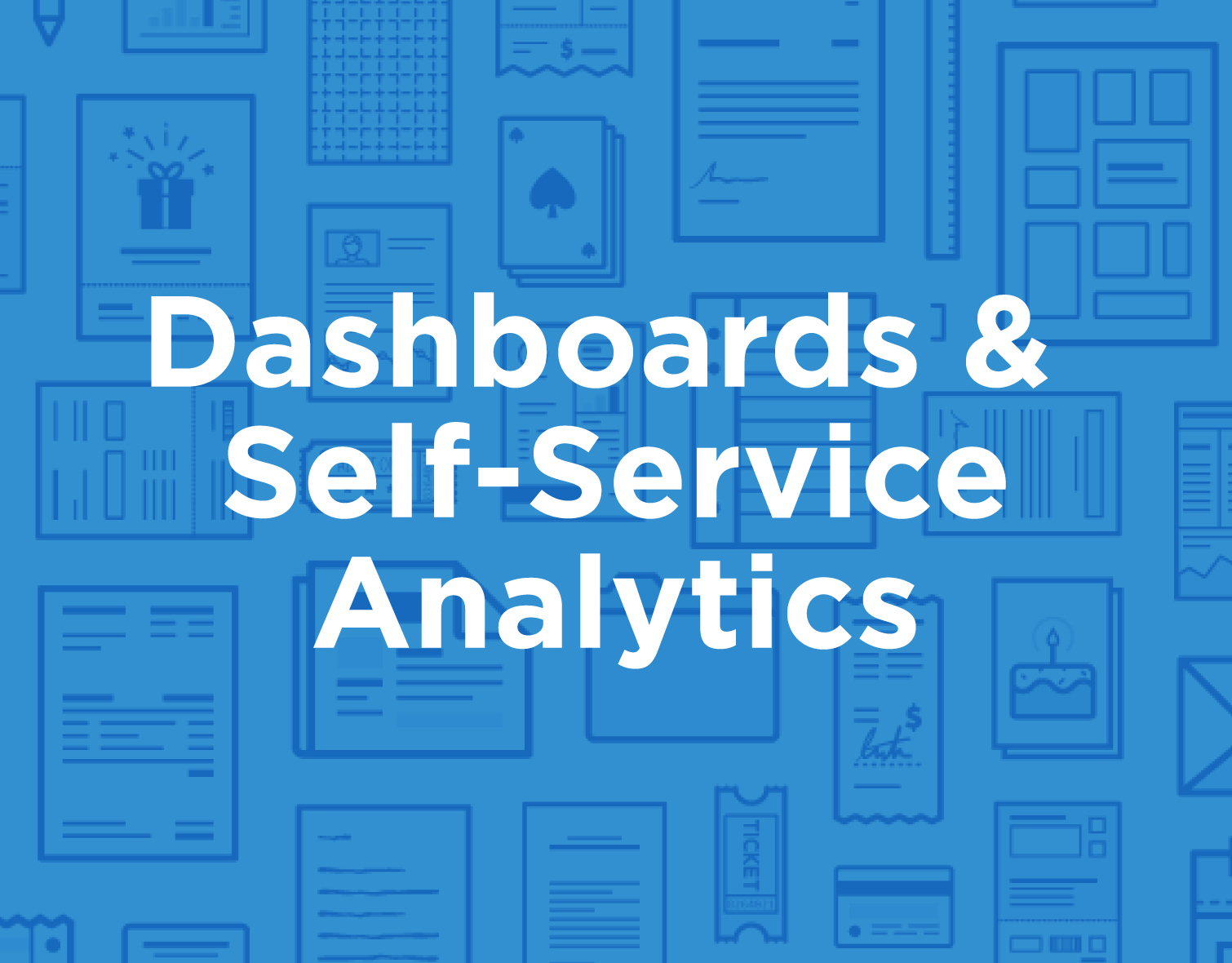 icon_Dashboards_&_Self-Serivce_Analytics.jpg