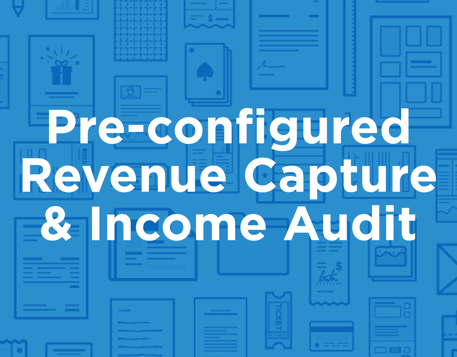 icon_products_Pre-configured-Revenue-Capture-&-Income-Audit.jpg