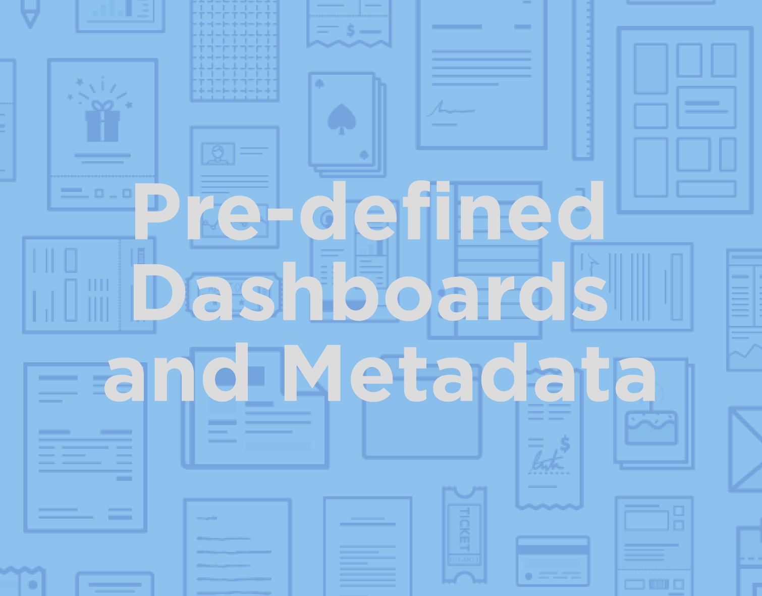 icon_products_Pre-Defined-Dashboards-and-Metadata_selected.jpg