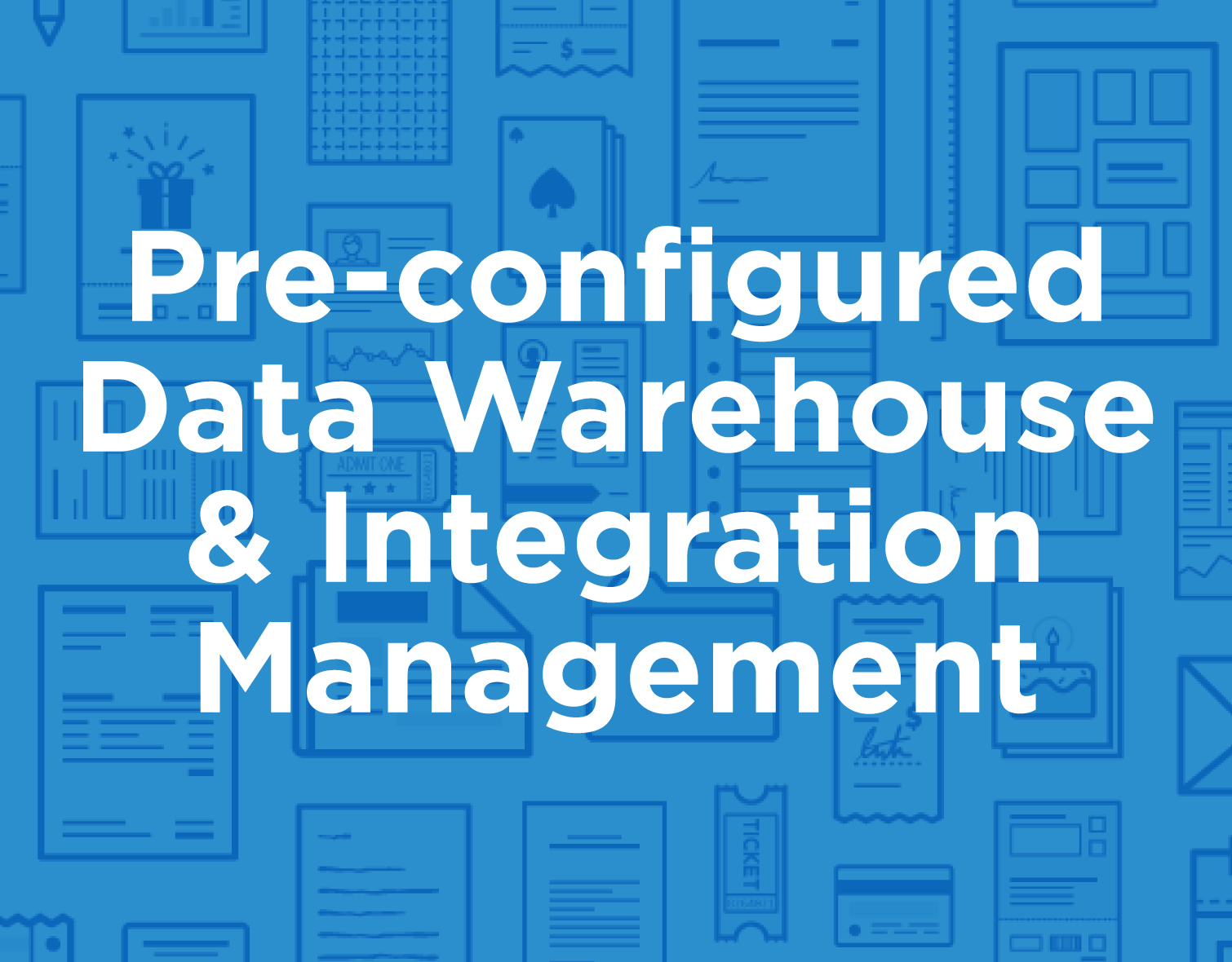 icon_products_Pre-configured-Data-Warehouse-&-Integration-Management.jpg