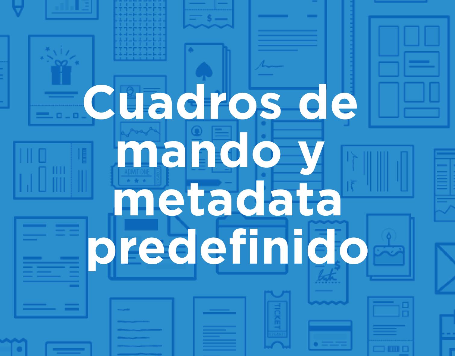 icon_products_spa_Cuadros-de-mando-y-Metadata-predefinido.jpg