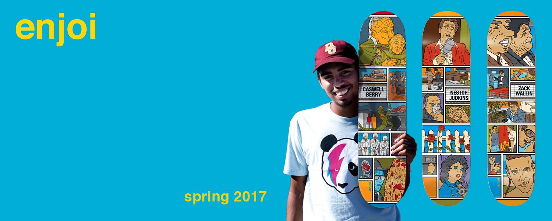 enjoi skateboarding spring 2017