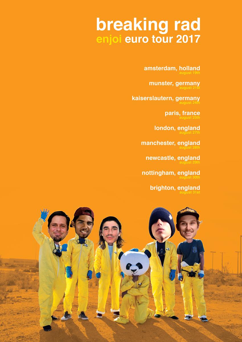 enjoi breaking rad european tour poster