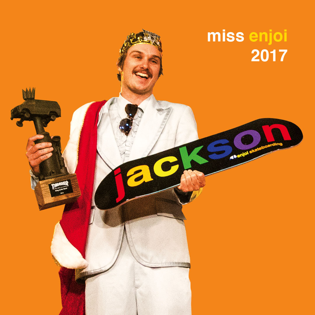 jackson pilz enjoi pro kotr mvp miss enjoi 2017