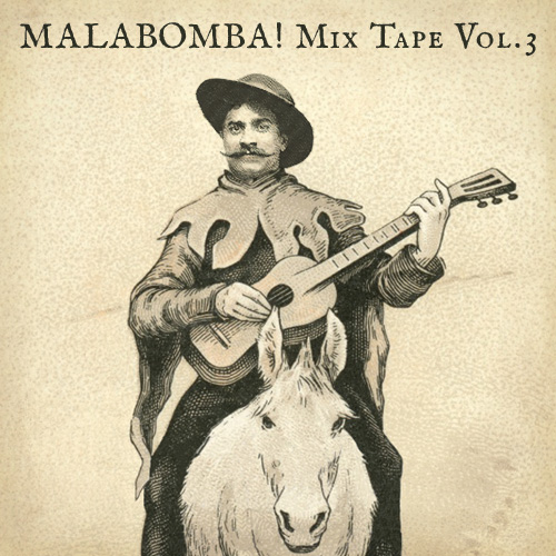 MALABOMBA! Mix Tape Vol. 3