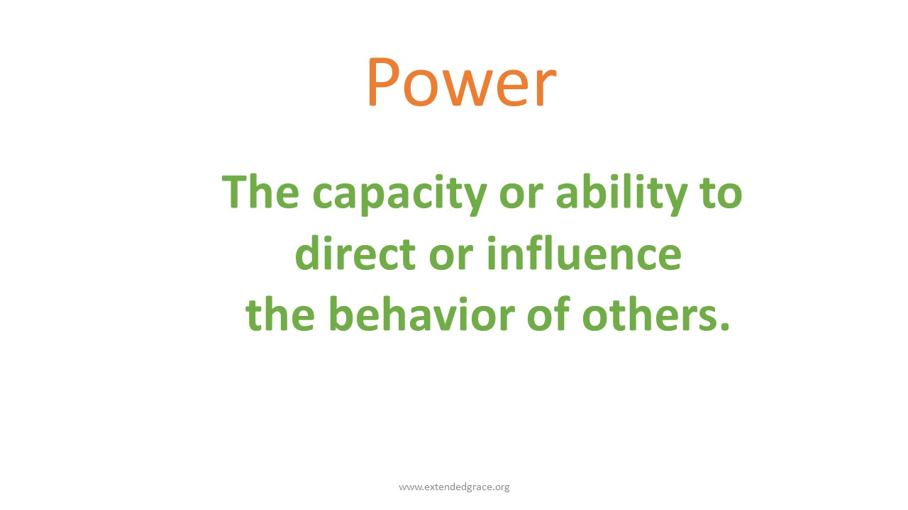 Power is the capacity or ability to direct or influence the behavior of others or the course of events. It's the ability to make things happen. Power makes decisions – like who gets access to resources. Most often the people with the power are the people in society who enjoy certain privileges.