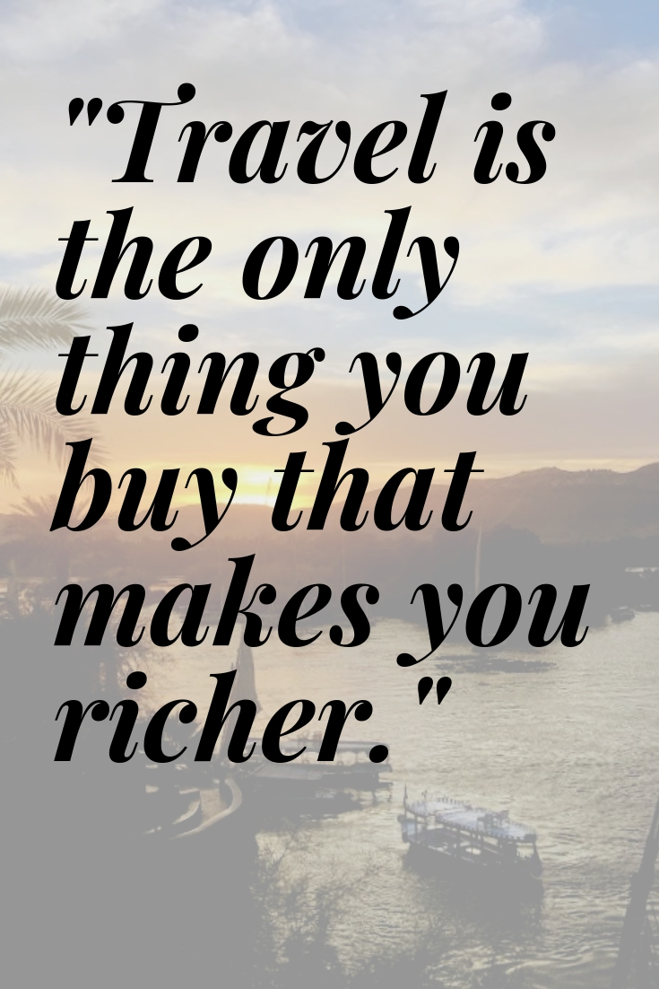 Travel makes you richer.jpg
