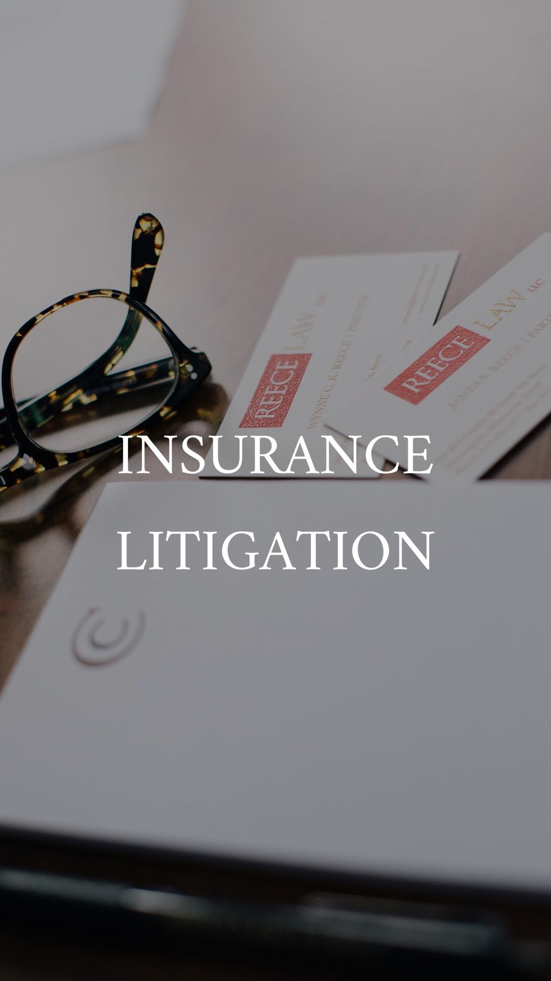 Reece Law Insurance Litigation