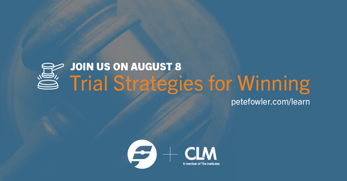 2019-08-08 CLM Trial Strategies A.png