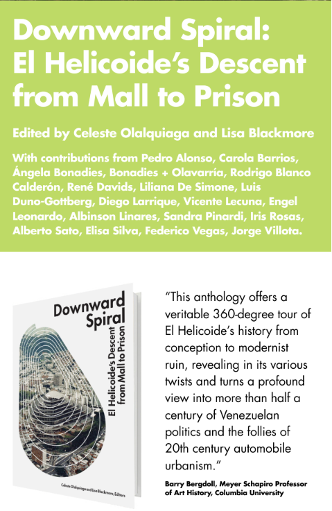 Downward Spiral  was published by Terreform in collaboration with Proyecto Helicoide and support from Archivo Fotografía Urbana.