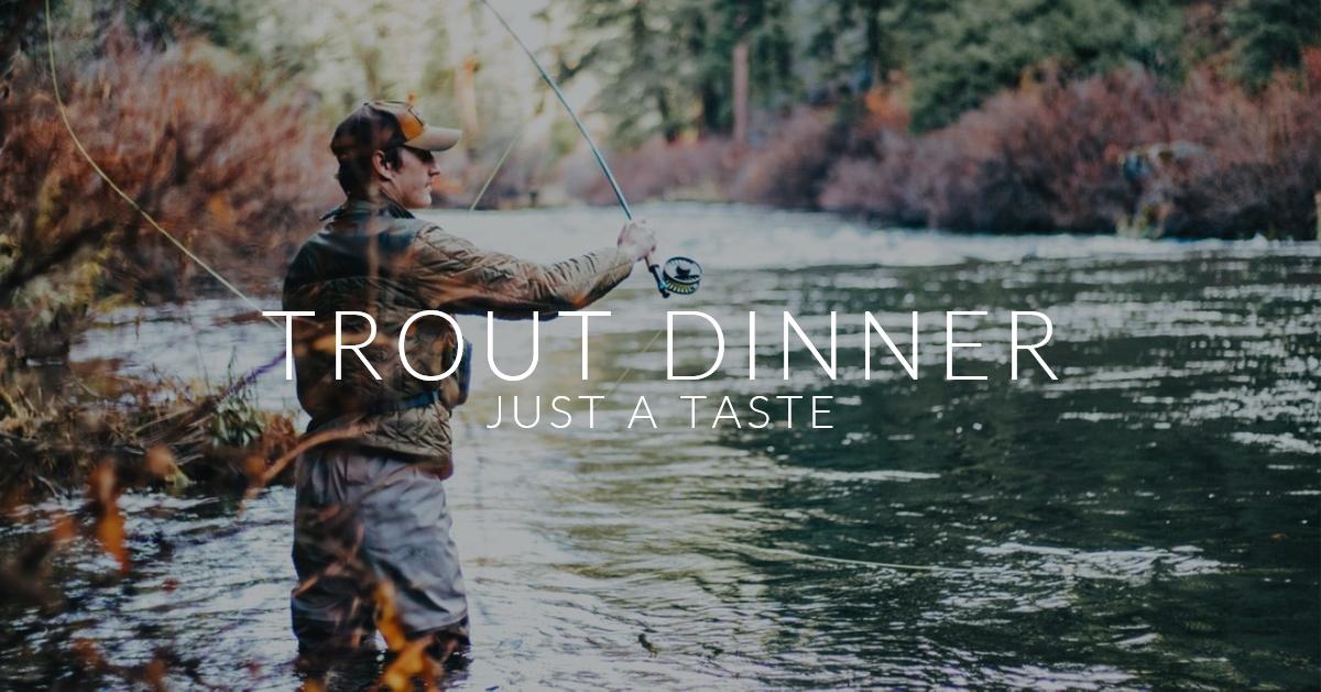 TROUT DINNER.jpg