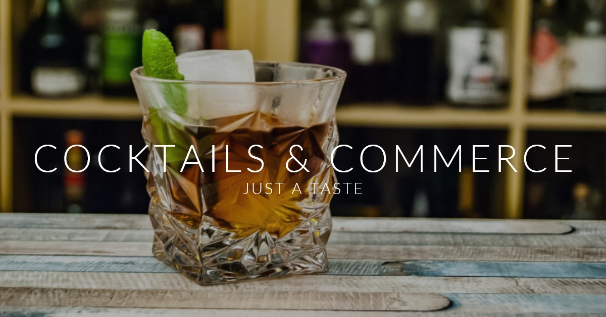 COCKTAILS AND COMMERCE.jpg