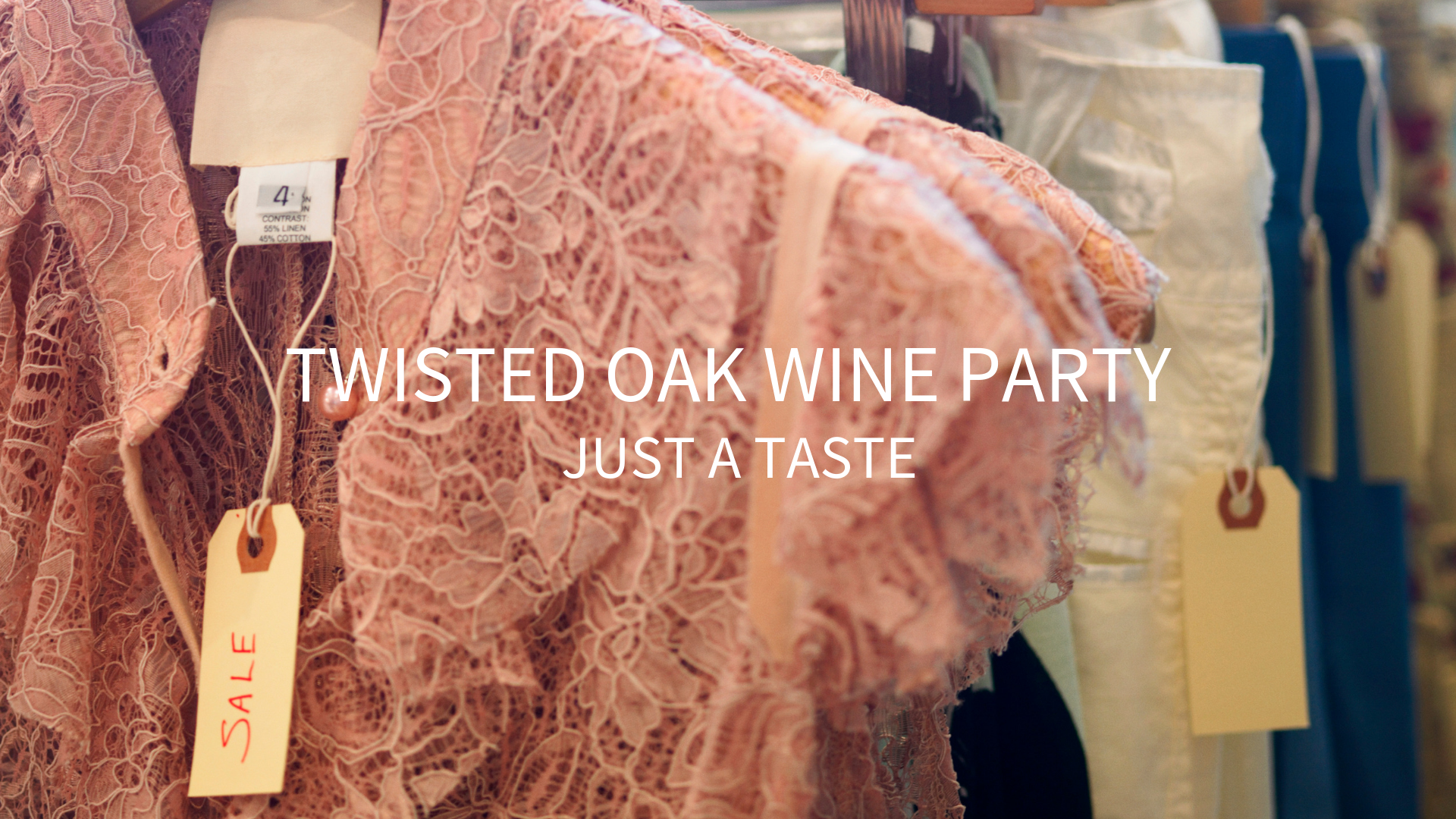We're partnering with Twisted Oak Co. to throw a wine party. We'll have live music and, weather permitting, we'll have a wine garden set up outside. Come by and enjoy some delicious wine and treats, and try on some adorable clothes!  https://twistedoakandcompany.business.site/